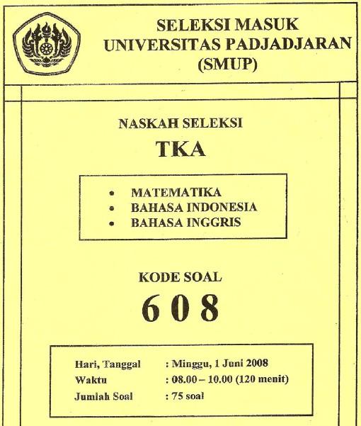 Soal Seleksi Ujian Masuk Universitas Padjadjaran 2008 Soalujian Net