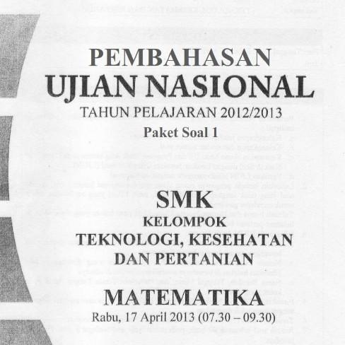 Soal Dan Pembahasan Un Matematika Smk 2013 Soalujian Net